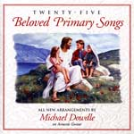 Twenty-Five Beloved Primary Songs